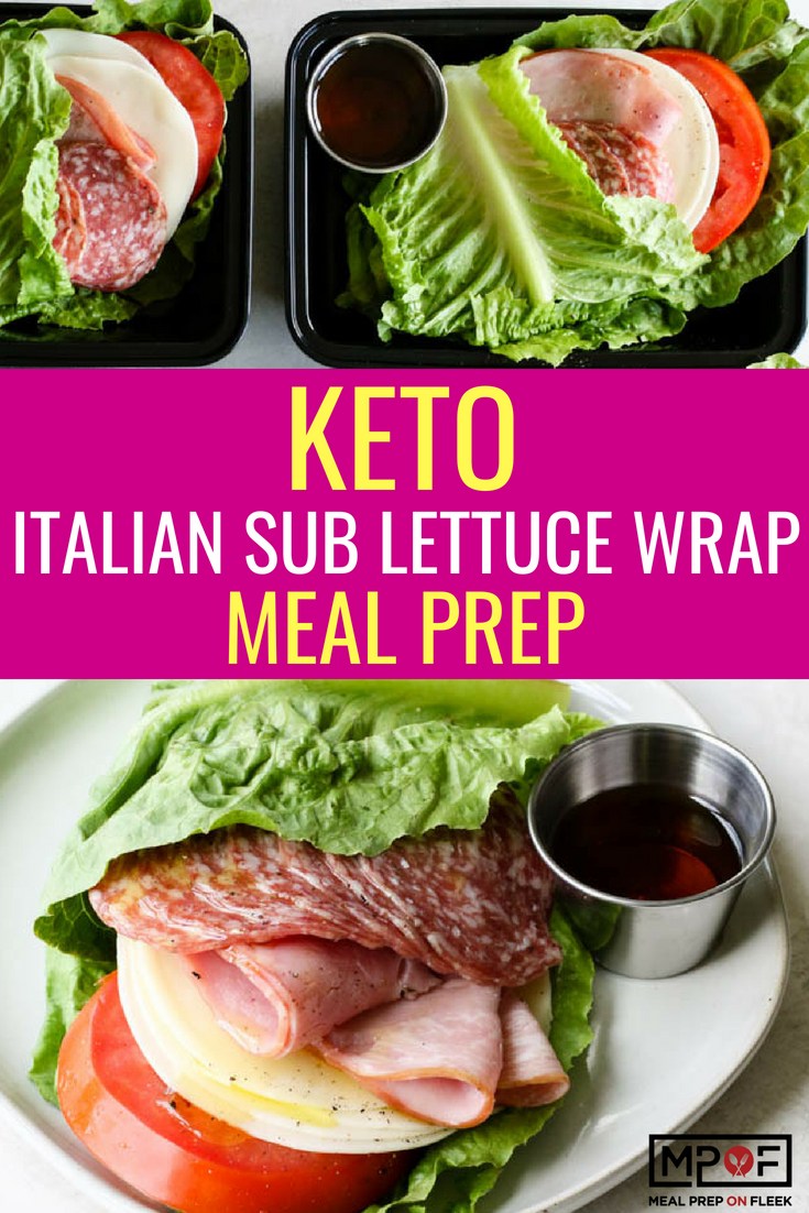 Keto Italian Sub Lettuce Wrap Meal Prep