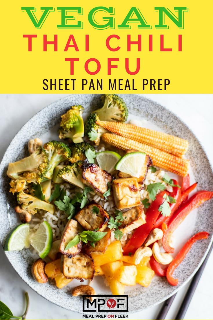 Vegan Thai Chili Tofu Sheet Pan Meal Prep blog