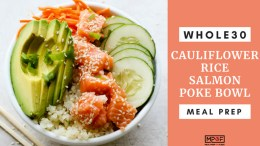 Whole30 Cauliflower Rice Salmon Poke Bowl Meal Prep blog
