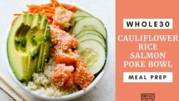 Whole30 Cauliflower Rice Salmon Poke Bowl Meal Prep blog