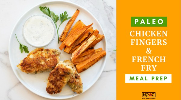 Paleo Chicken Fingers and French Fry Meal Prepblog