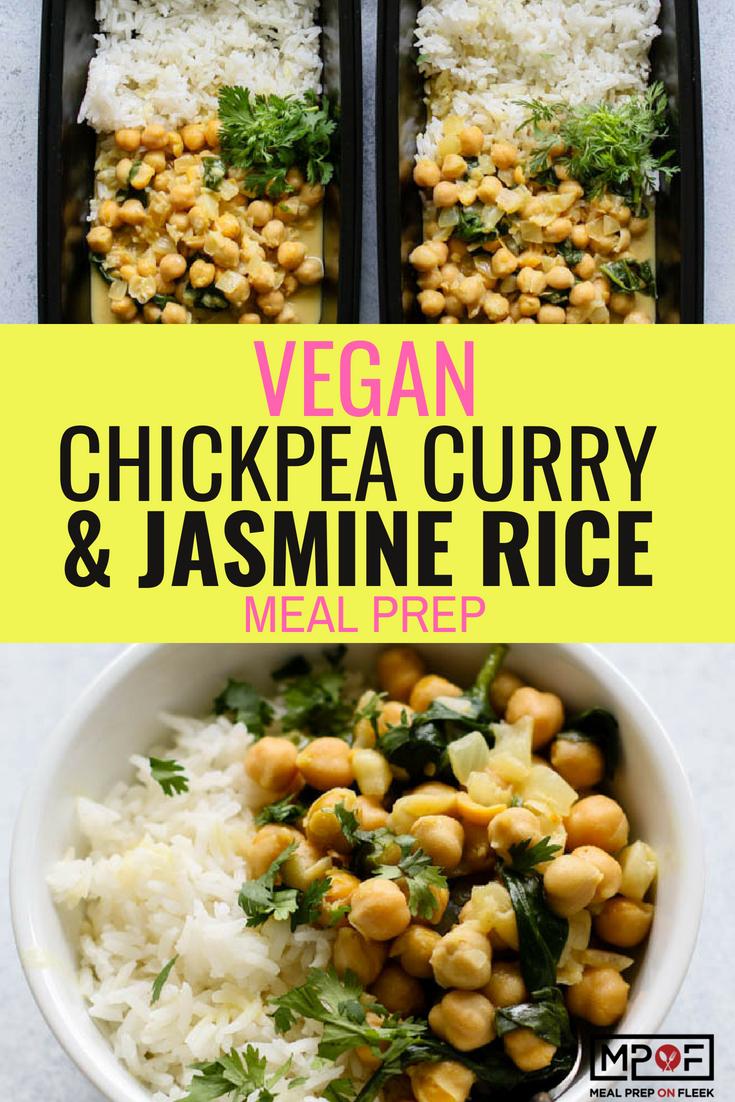 Vegan Chickpea Curry & Jasmine Rice Meal Prepblog