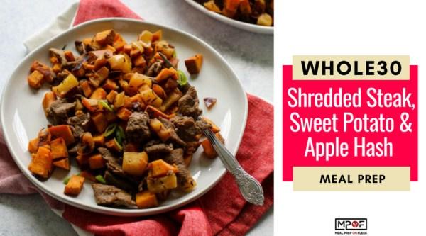 Whole30 Shredded Steak, Sweet Potato & Apple Hash Meal Prep blog