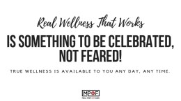 Motivational Quote: Real wellness that works