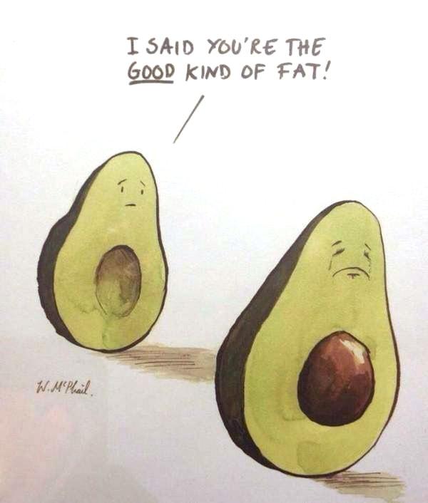 Avocado meme - healthy fat