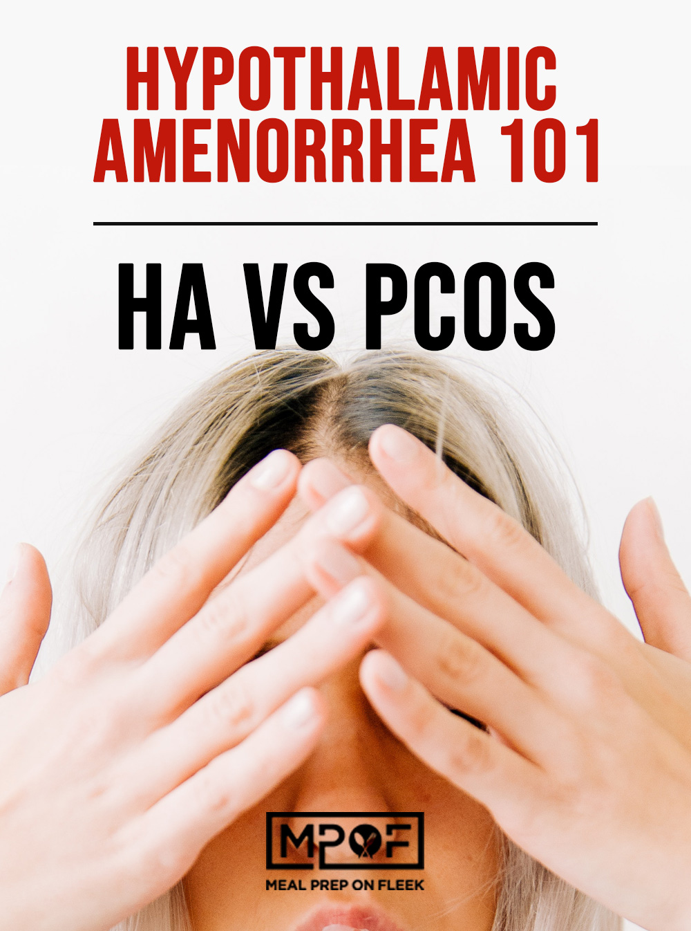 Hypothalamic Amenorrhea