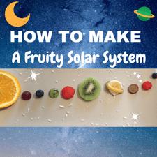fruit solar system fun food healthy ideas toddler