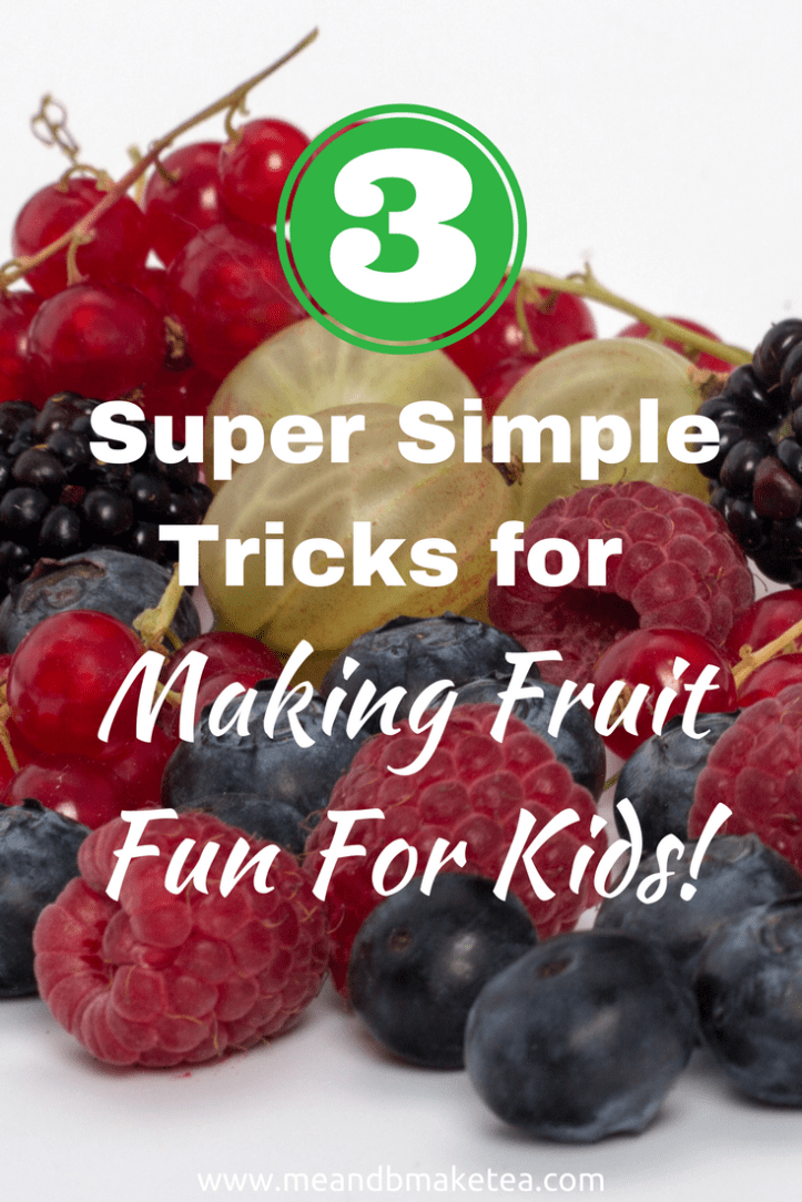 3 Super Simple Tricks for Making Fruit Fun!