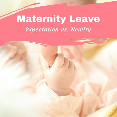 maternity leave uk pay expectations reality loneliness coping with baby