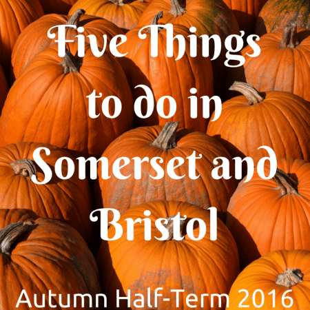 Five Free(ish) Things to do in Somerset and Bristol This Autumn Half-Term money saving what to do with the kids reviews
