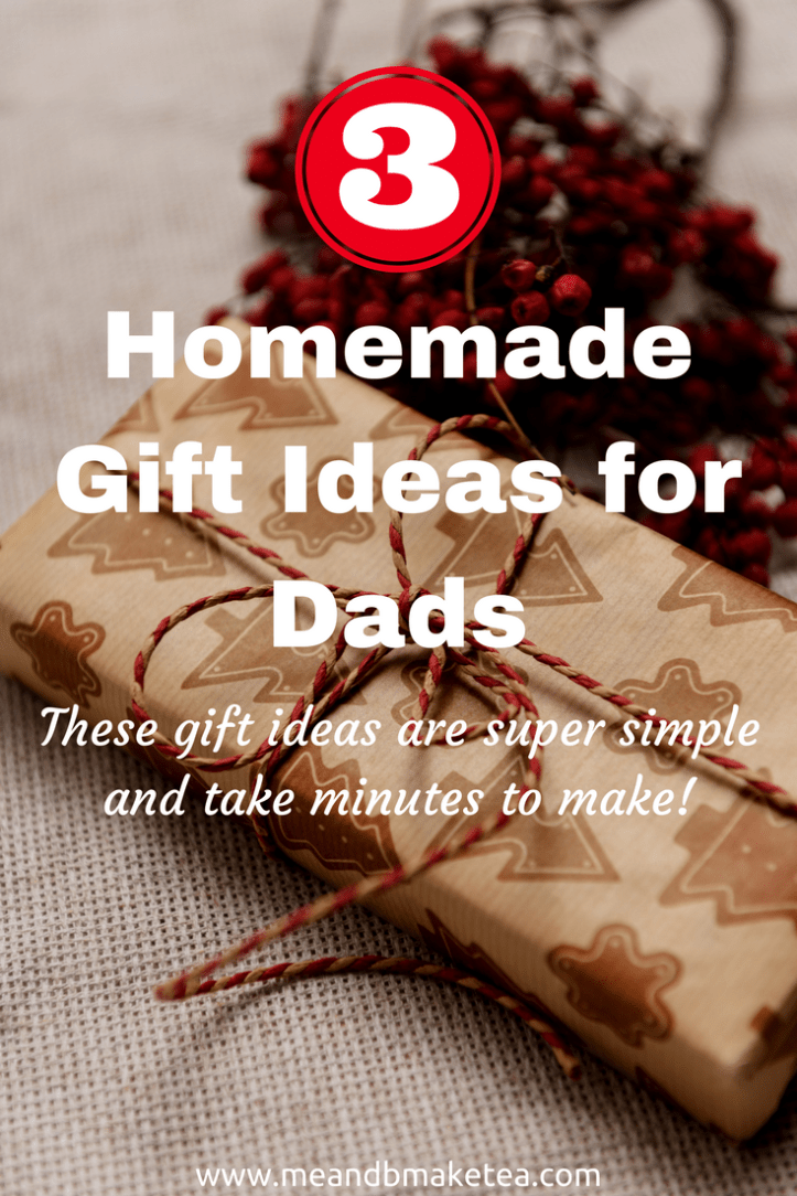 three homemade christmas gift ideas for dads - Christmas Presents For Dads