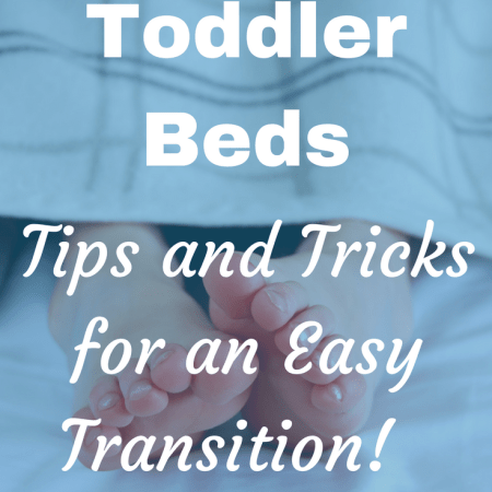 moving from cot to bed tips tricks problems routines what works toddlers guard transition age range