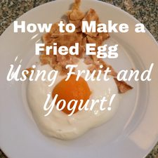 how to make fruit fried egg cooked breakfast alternative recipe breakfast idea granola yogurt recipe review