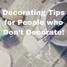 how to decorate diy on a budget tips and tricks for people who dont like decorating