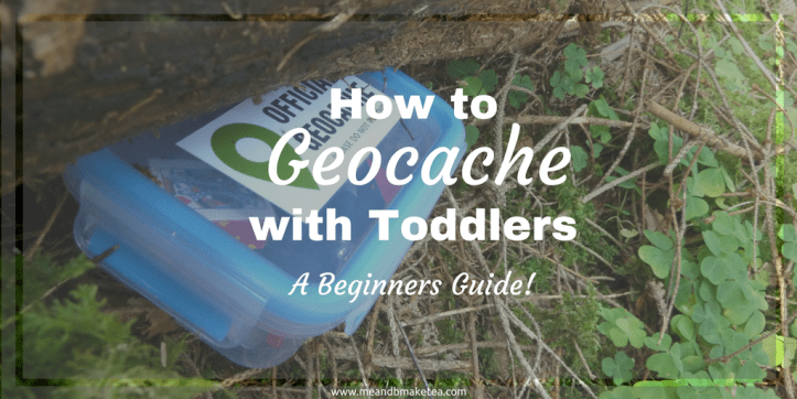 How to Geocache with Toddlers - A Beginners Guide! (1)