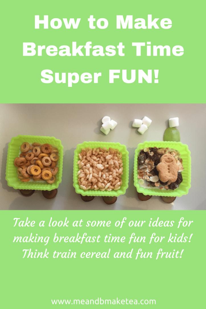 How to Make Breakfast Time Super FUN!