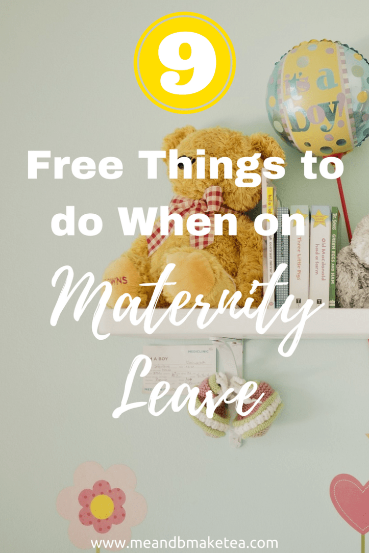 Free Things to do on Maternity Leave money saving hacks for new mums