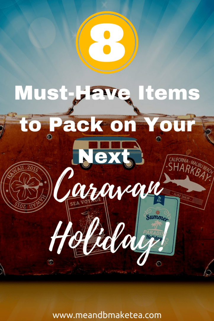 8 things to pack on a caravan holiday that you might not have thought of