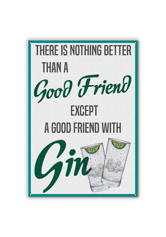 gin friends metal sign