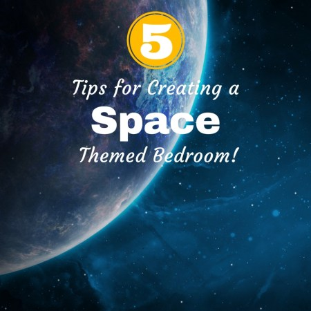 tips for space themed bedroom