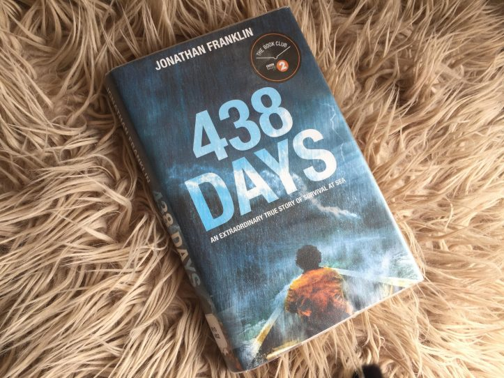 438 Days: An Extraordinary True Story of Survival at Sea Paperback – 16 Jun 2016 by Jonathan Franklin (Author)