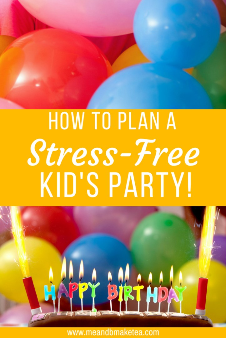 Copy of nine top tips for a stress free kids party
