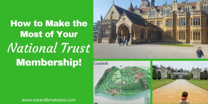 How to Make the Most Out of Your National Trust Membership