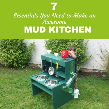7 mud kitchen essentials you need to make an awesome mud kitchen this summer