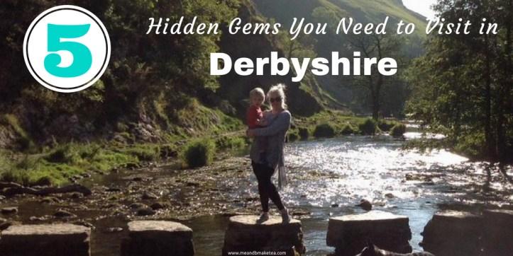 3 hidden gems in Derbyshire UK - Guest Post