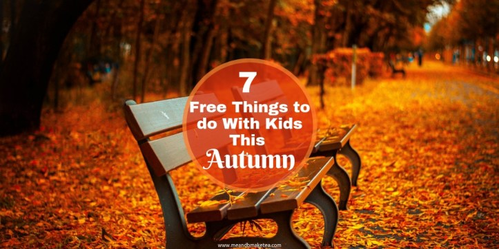Autumn Half-Term -7 free things to do with the kids this holiday