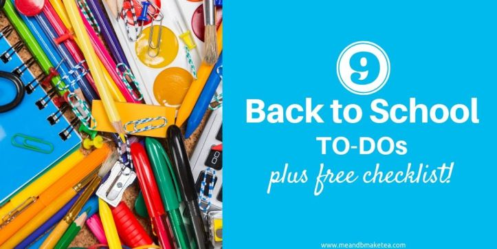 "9 Essential ""Back to School"" To-Dos - Plus a Free Checklist!"