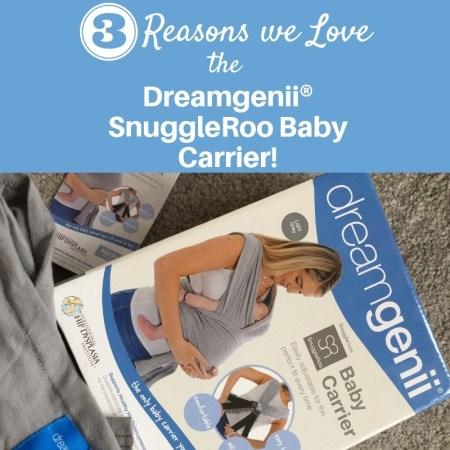 3 Reasons Why We Love Using the Dreamgenii® SnuggleRoo Baby Carrier!