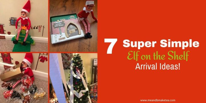 super simple elf on the shelf arrival ideas