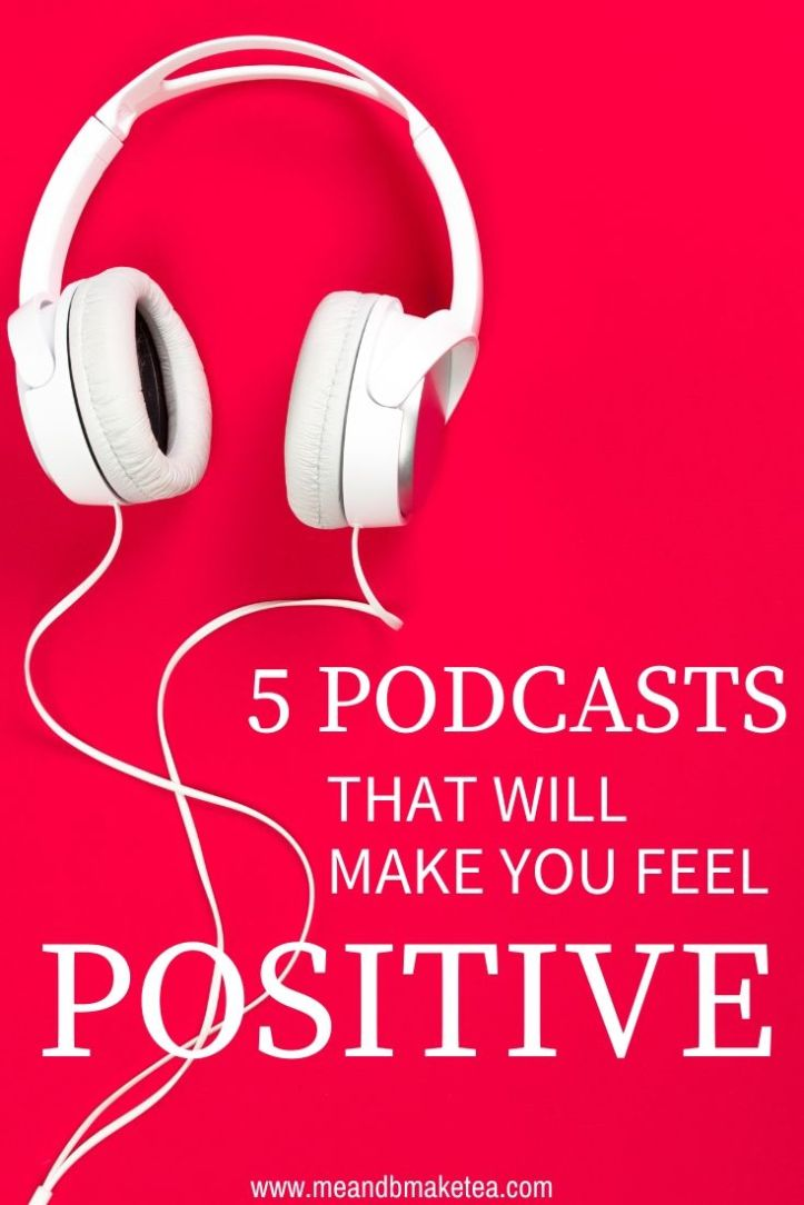 podcasts that make you feel positive and motivated for the year ahead