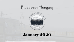 Video – January 2020 in Budapest Hungary