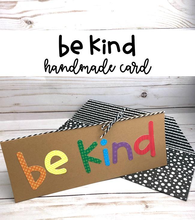 Be Kind Handmade Card