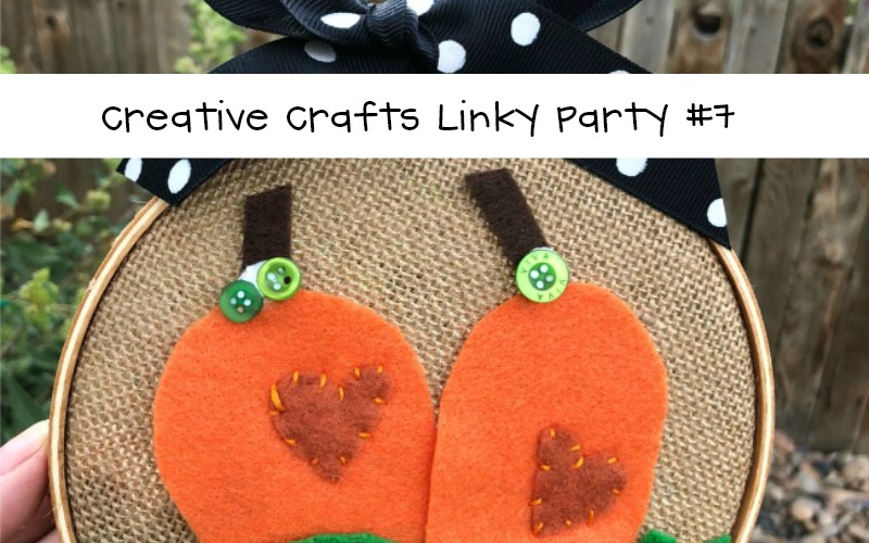 Creative Crafts Linky Party Edition 7