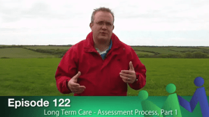Episode 122 – Long Term Care Assessment, Part 1