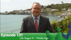 Episode 131 – Life Stages IV: Middle Age