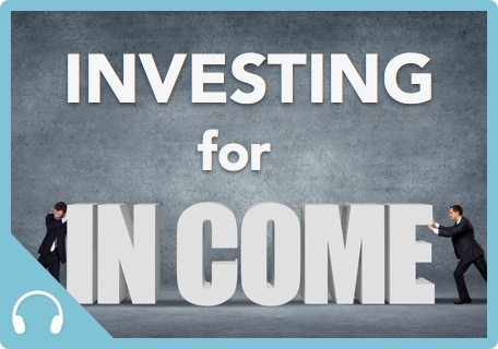 Investing for Income|