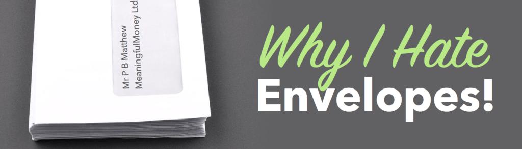 Why I hate envelopes