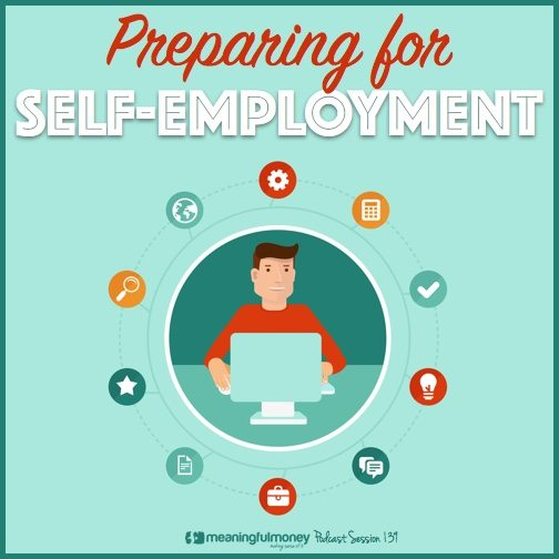 Session 139 - Preparing for self-employment|Session 139 - Preparing for self-employment|Session 139 - Preparing for self-employment