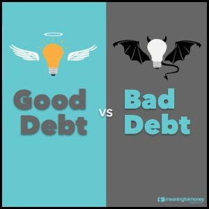 Good debt, Bad debt – MMV299