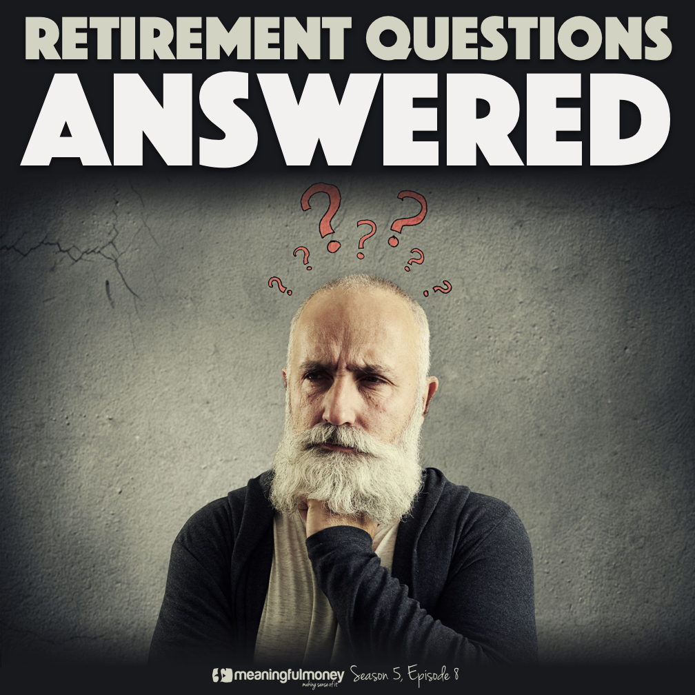 |Retirement Questions Answered