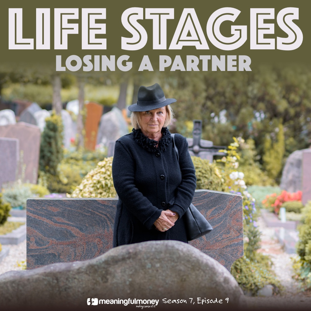 Life Stages - Losing a partner|Losing a partner