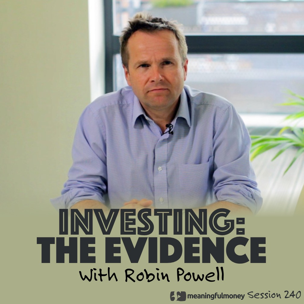 Investing: The Evidence with Robin Powell|Investing: The Evidence with Robin Powell