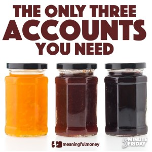 The only three accounts you need – 5MF010