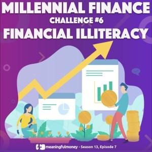 Millennial Challenge #6 – Financial Illiteracy
