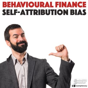 Self-Attribution Bias – 5MF047