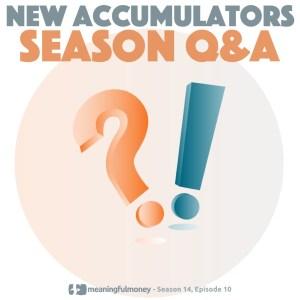 New Accumulators Q&A